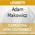 ADAM MAKOWICZ