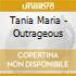 Tania Maria - Outrageous