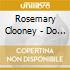 Clooney Rosemary - Do You Miss N.Y.?