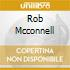 ROB MCCONNELL