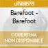 Barefoot - Barefoot