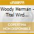 Woody Herman - Titel Wird Aktualisiert