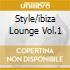 STYLE/IBIZA LOUNGE VOL.1