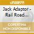 CD - JACK ADAPTOR - ROAD RAIL RIVER