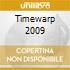 TIMEWARP 2009