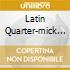 LATIN QUARTER-MICK & CAROLINE