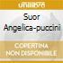 SUOR ANGELICA-PUCCINI