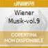 WIENER MUSIK-VOL.9