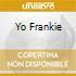 YO FRANKIE