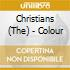 Christians The - Colour