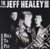 Jeff Healey Band - Hell To Pay