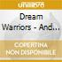 Dream Warriors - And The Legacy Begins
