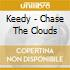Keedy - Chase The Clouds