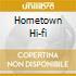 HOMETOWN HI-FI