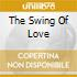 THE SWING OF LOVE