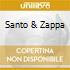 SANTO & ZAPPA