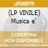 (LP VINILE) Musica e'