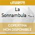 LA SONNAMBULA - L.P.