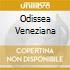 ODISSEA VENEZIANA