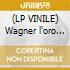 (LP VINILE) Wagner l'oro del reno
