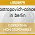 Rostropovich-concert in berlin