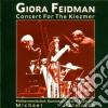 Feidman Giora - Concert For The Klezmer