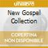 NEW GOSPEL COLLECTION