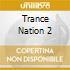 Trance Nation 2