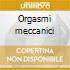 Orgasmi meccanici