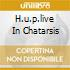 H.U.P.LIVE IN CHATARSIS