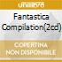 FANTASTICA COMPILATION(2CD)