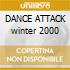 DANCE ATTACK winter 2000