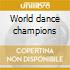 World dance champions