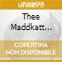 Thee Maddkatt Courtship - Alone In The Dark