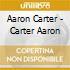 Aaron Carter - Carter Aaron