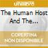 THE HUMAN HOST AND THE...