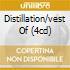 DISTILLATION/VEST OF (4CD)