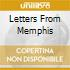 LETTERS FROM MEMPHIS
