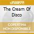THE CREAM OF DISCO