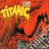 Titanic - Eagle Rock