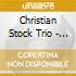 Christian Stock Trio - Straight Ahead