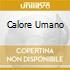 CALORE UMANO