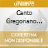 CANTO GREGORIANO (2CD)