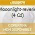 Mooonlight-reverie (4 Cd)