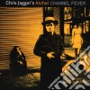 Chris Jagger'S Atcha - Channel Fever