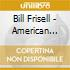 Bill Frisell - American Blood Safety...