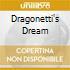 DRAGONETTI'S DREAM