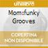 MOM:FUNKY GROOVES