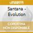 Santana - Evolution