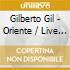 Gilberto Gil - Oriente / Live In Tokyo